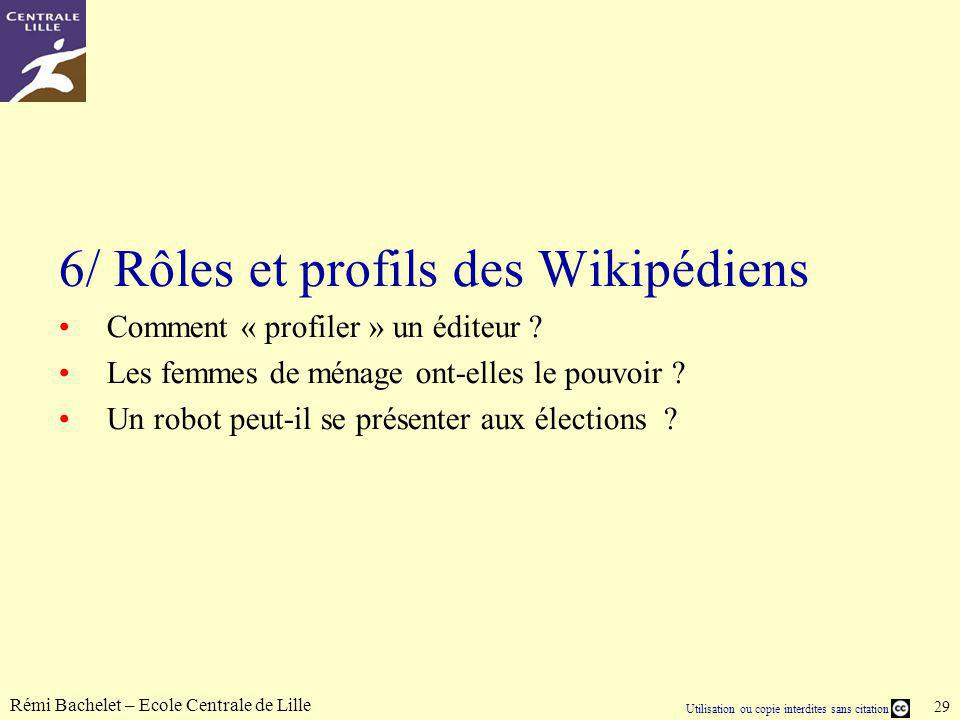 6/ Rôles et profils des Wikipédiens