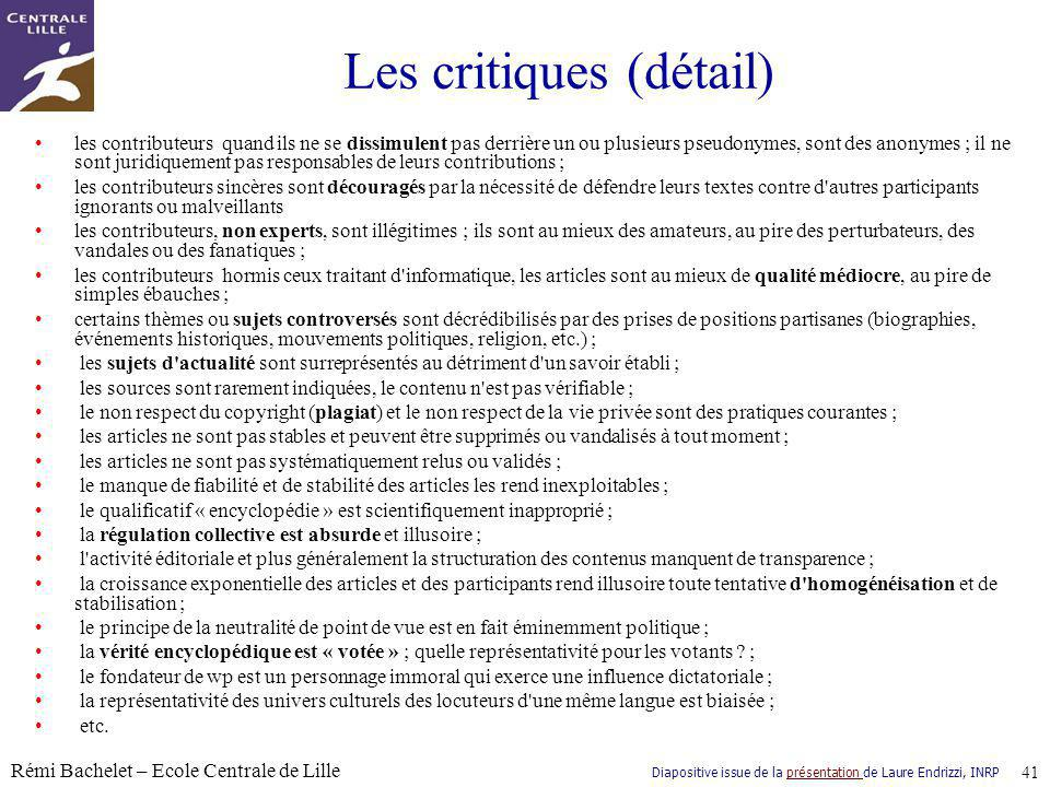 Les critiques (détail)