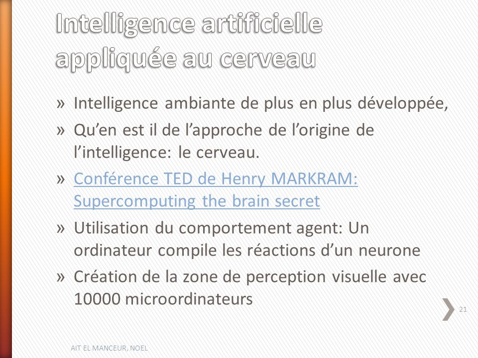 Intelligence artificielle appliquée au cerveau