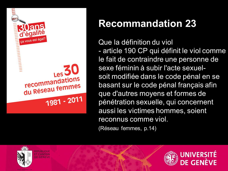 Recommandation 23 Que la définition du viol.