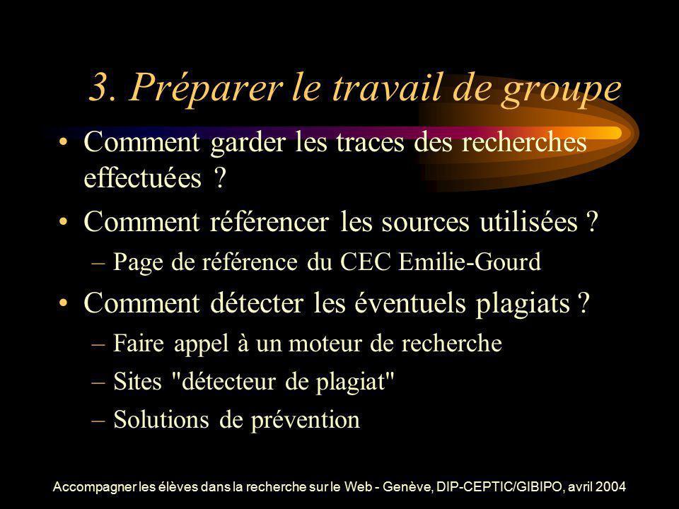 3. Préparer le travail de groupe