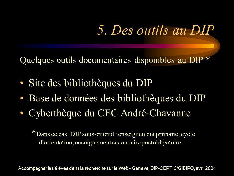 5. Des outils au DIP Site des bibliothèques du DIP