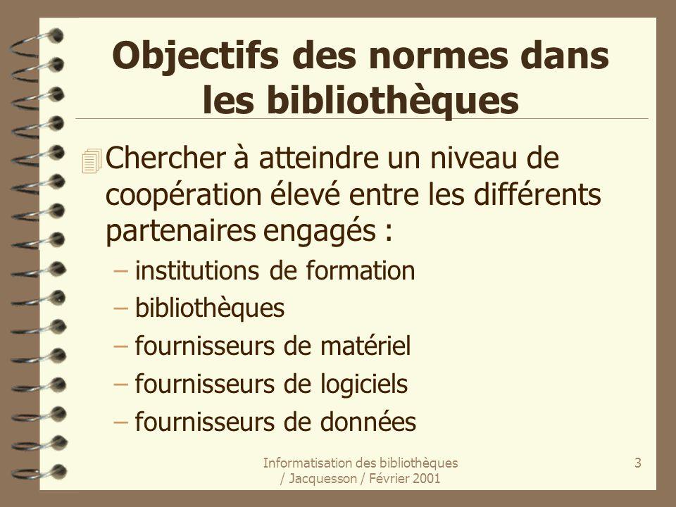 Objectifs des normes dans les bibliothèques