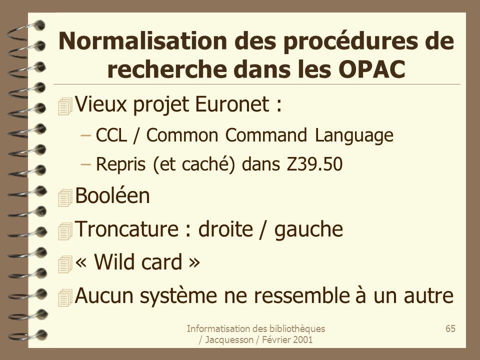Normalisation des procédures de recherche dans les OPAC