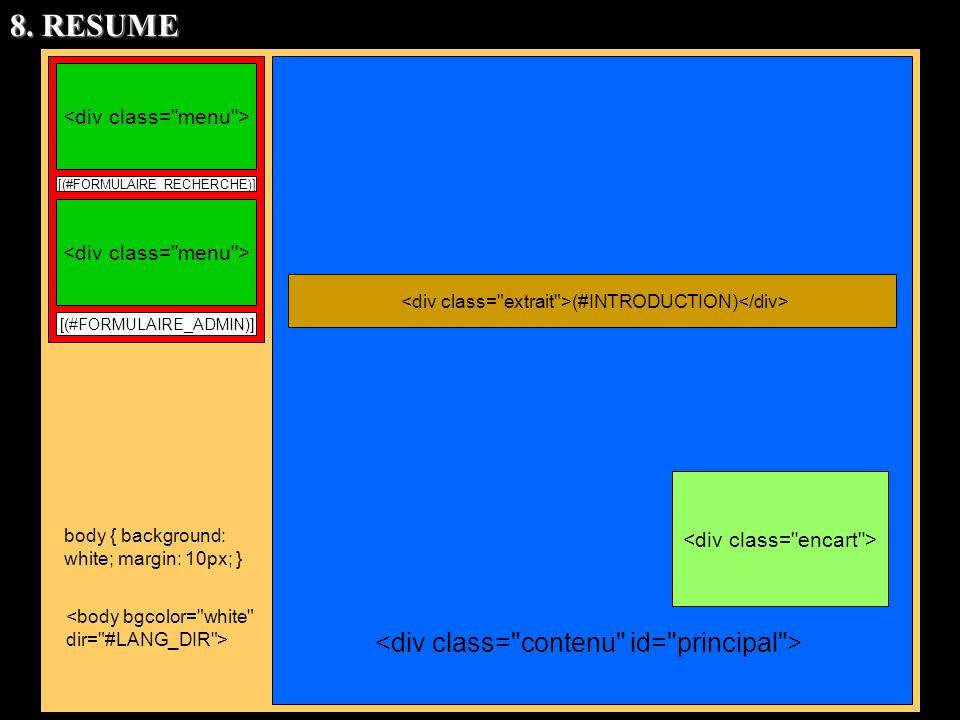 8. RESUME <div class= contenu id= principal >
