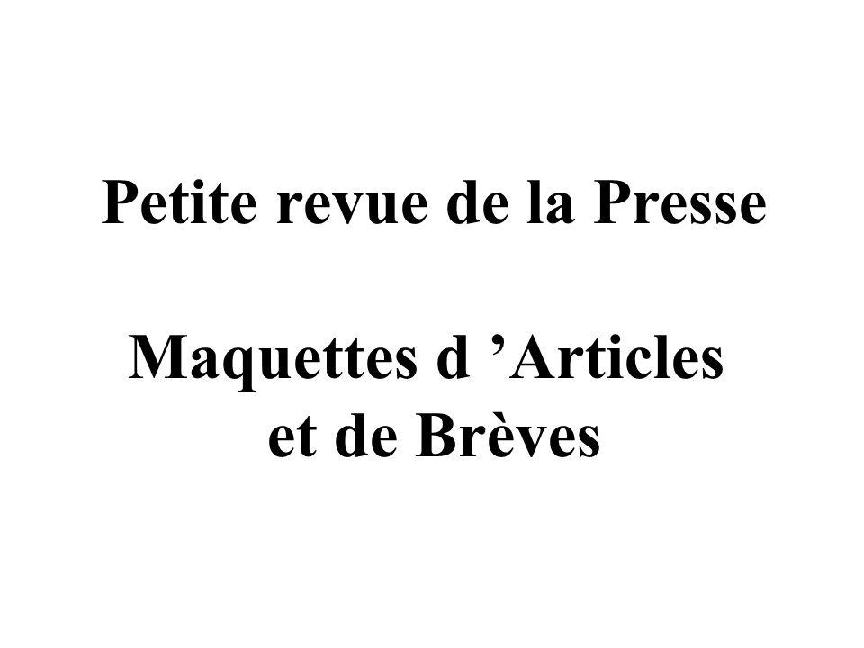 Petite revue de la Presse