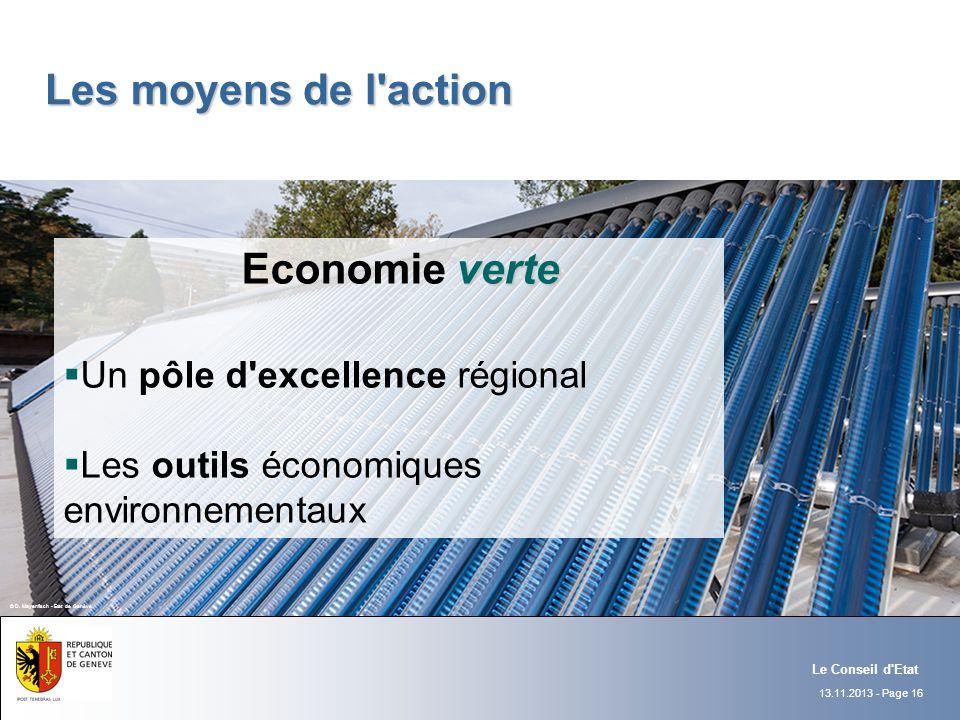 Les moyens de l action Economie verte Un pôle d excellence régional