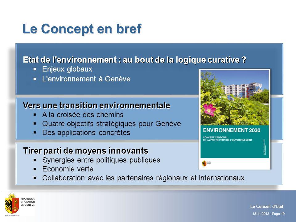 Le Concept en bref Etat de l environnement : au bout de la logique curative Enjeux globaux. L environnement à Genève.