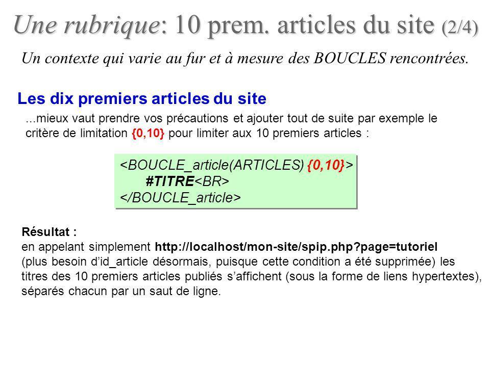 Une rubrique: 10 prem. articles du site (2/4)