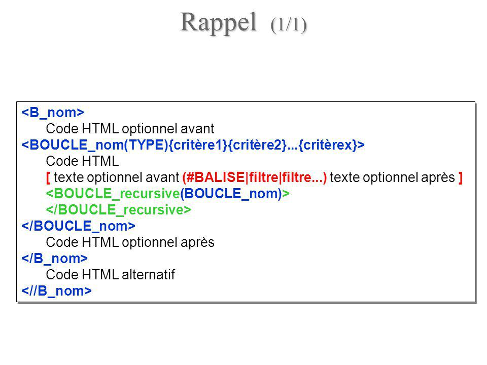 Rappel (1/1) <B_nom> Code HTML optionnel avant