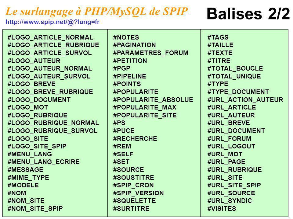 Balises 2/2 Le surlangage à PHP/MySQL de SPIP