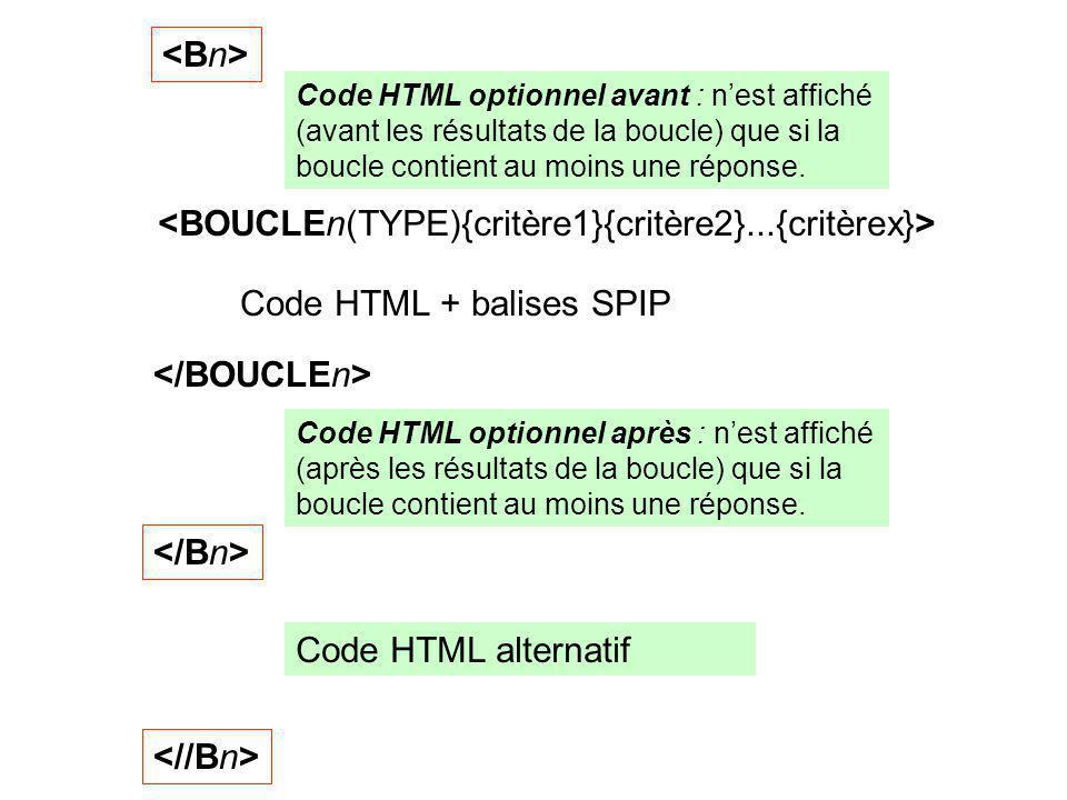 <BOUCLEn(TYPE){critère1}{critère2}...{critèrex}>