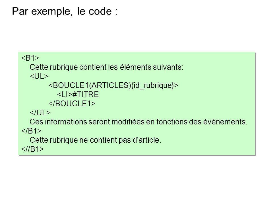 Par exemple, le code : <B1>