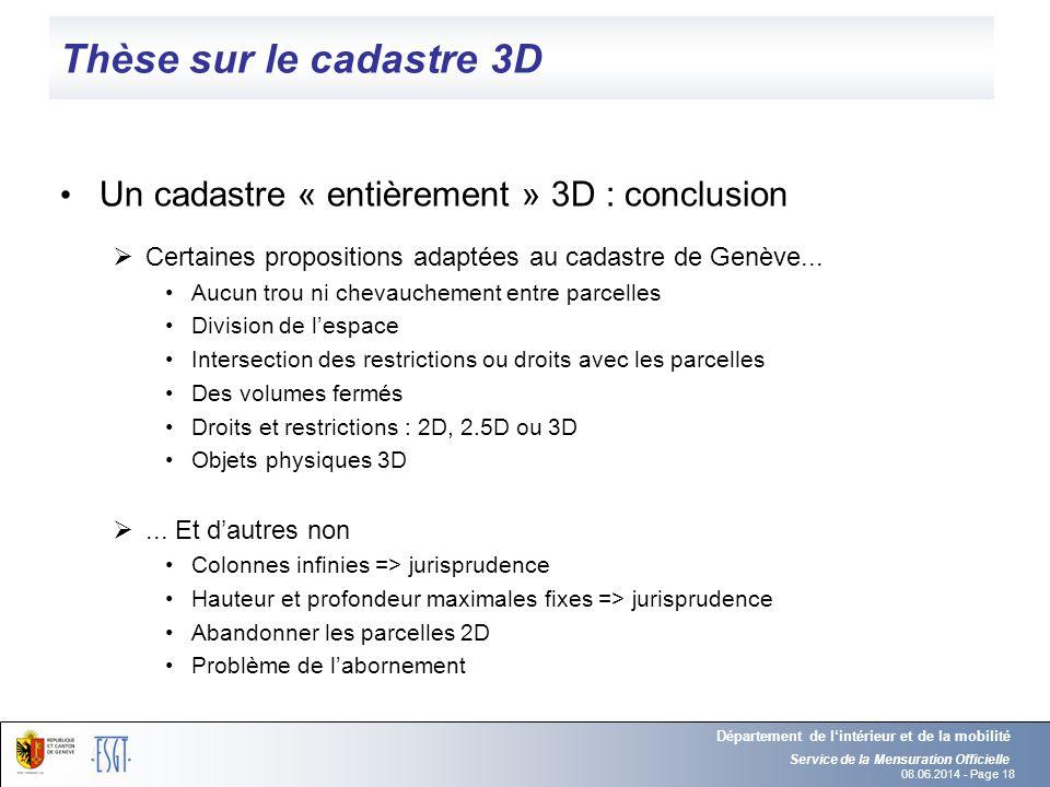 Thèse sur le cadastre 3D Un cadastre « entièrement » 3D : conclusion