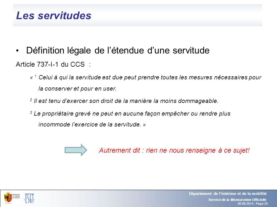 Les servitudes Définition légale de l'étendue d'une servitude