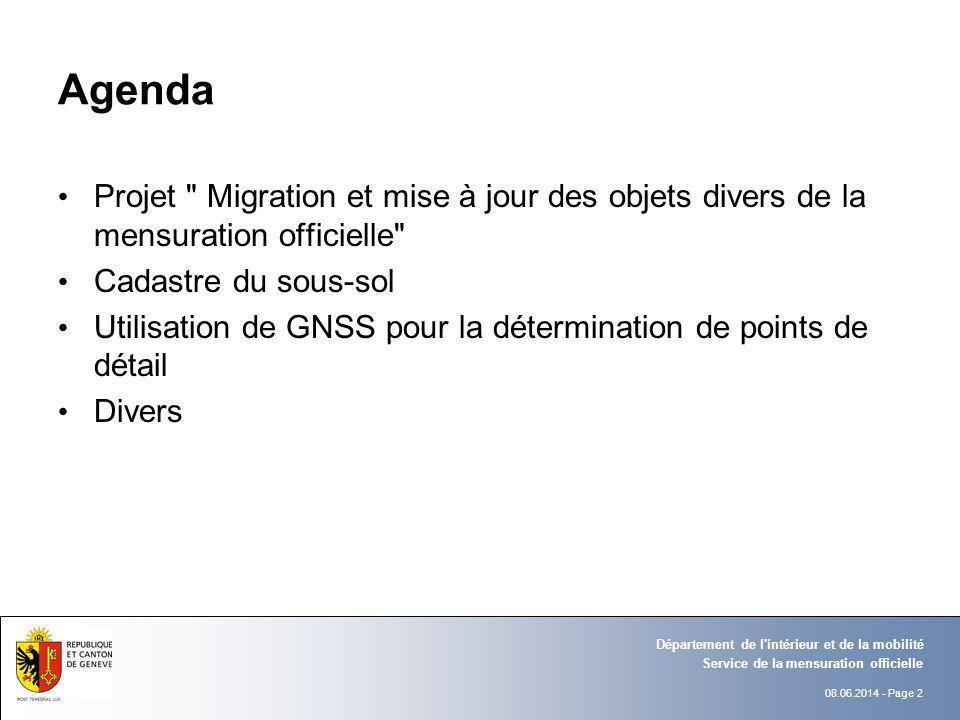 Agenda Projet Migration et mise à jour des objets divers de la mensuration officielle Cadastre du sous-sol.