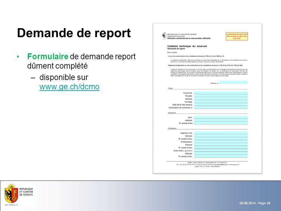 Demande de report Formulaire de demande report dûment complété