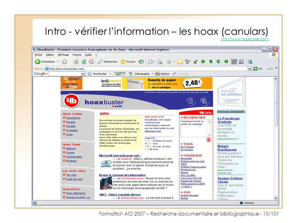 Intro - vérifier l'information – les hoax (canulars) http://www
