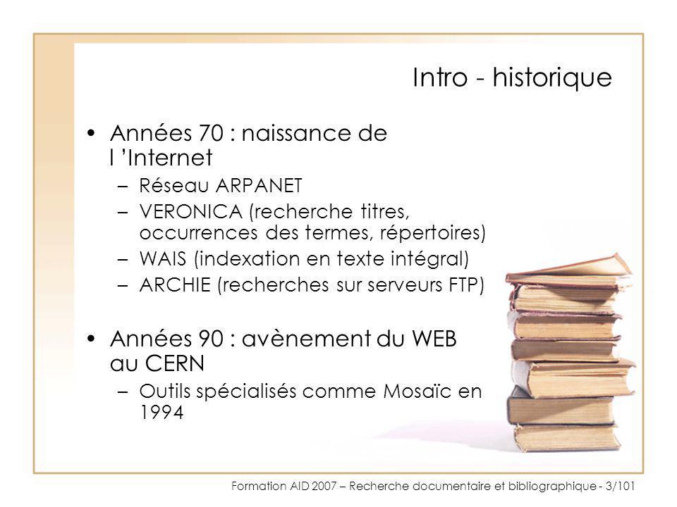 Intro - historique Années 70 : naissance de l 'Internet