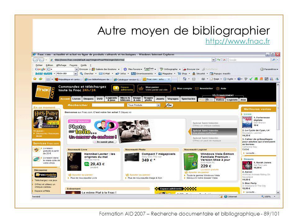 Autre moyen de bibliographier http://www.fnac.fr