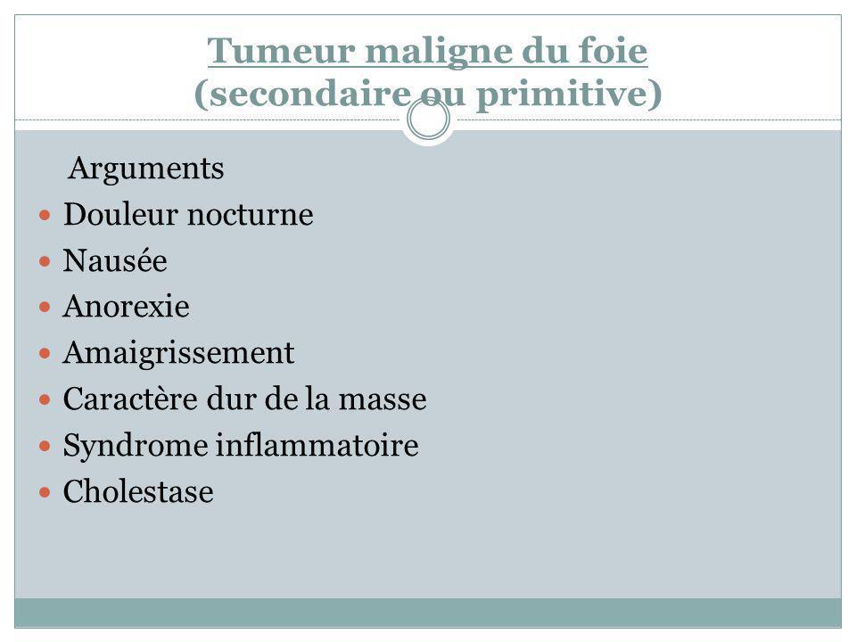 Tumeur maligne du foie (secondaire ou primitive)