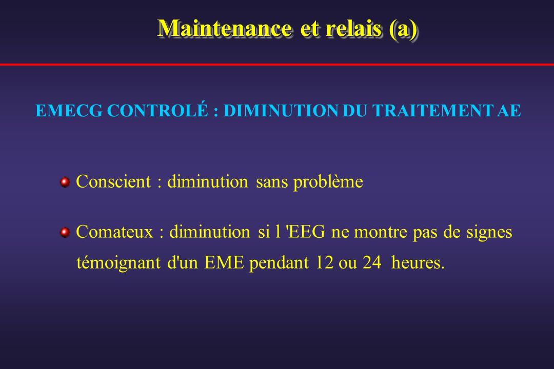 Maintenance et relais (a)