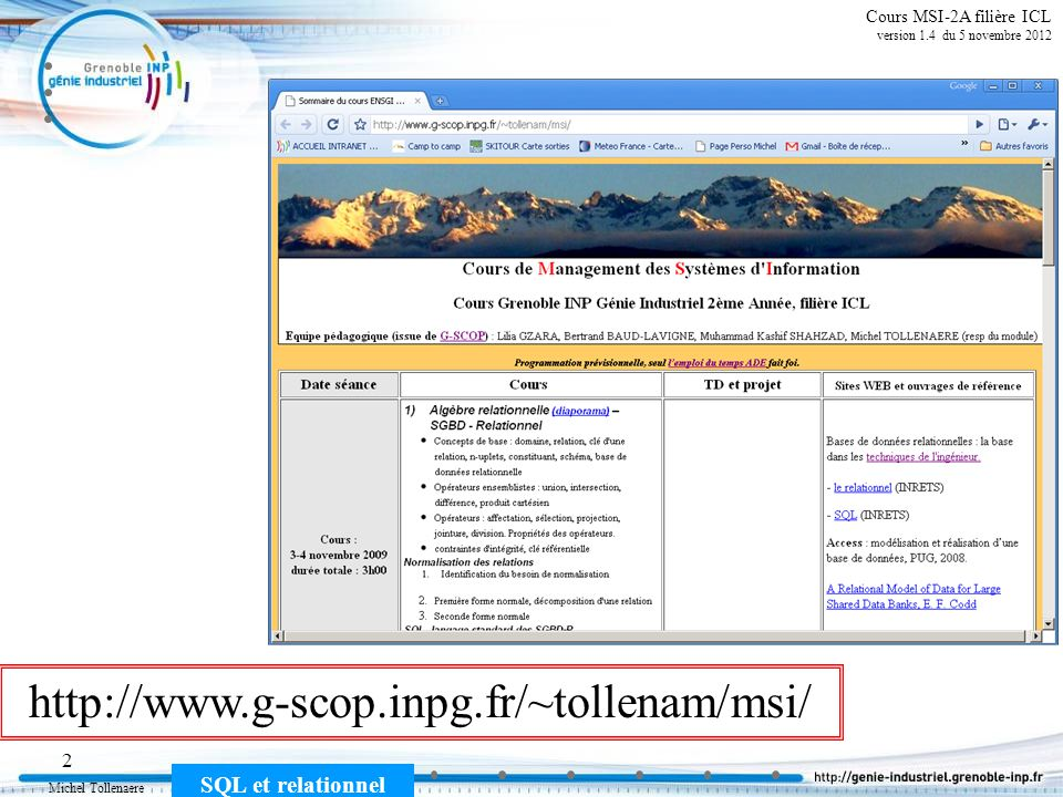 http://www.g-scop.inpg.fr/~tollenam/msi/ Cours MSI-2A filière ICL