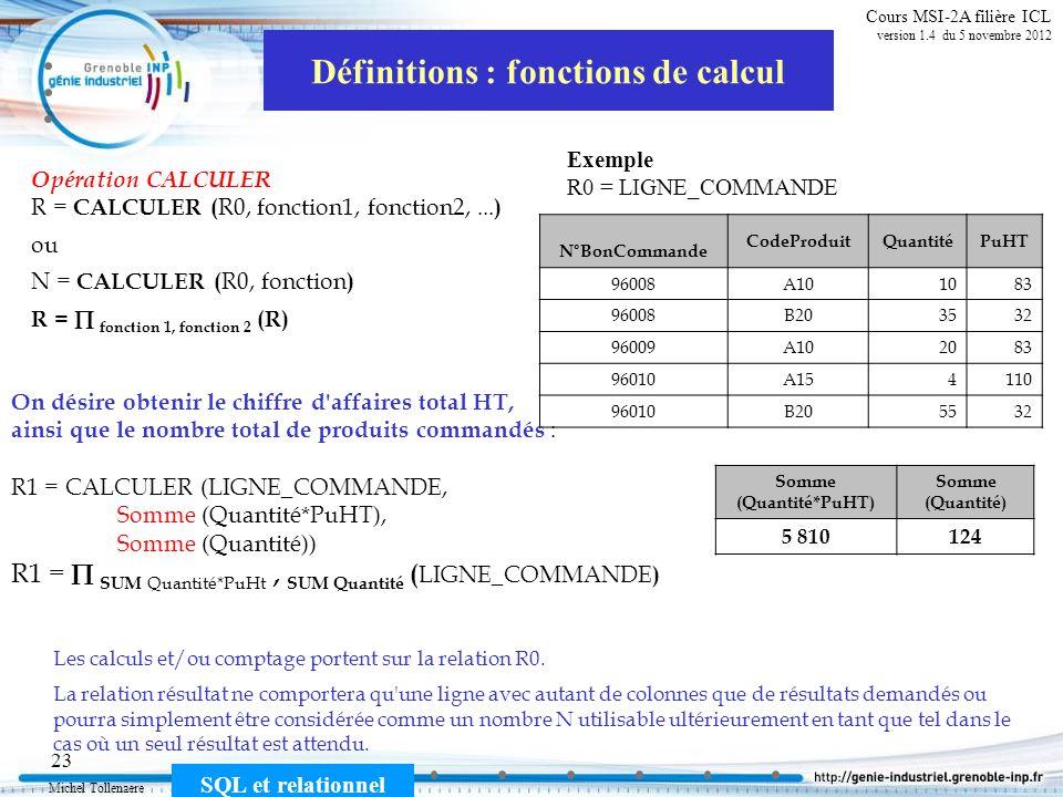 Définitions : fonctions de calcul