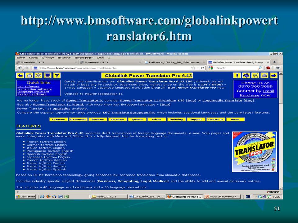 http://www.bmsoftware.com/globalinkpowertranslator6.htm 31