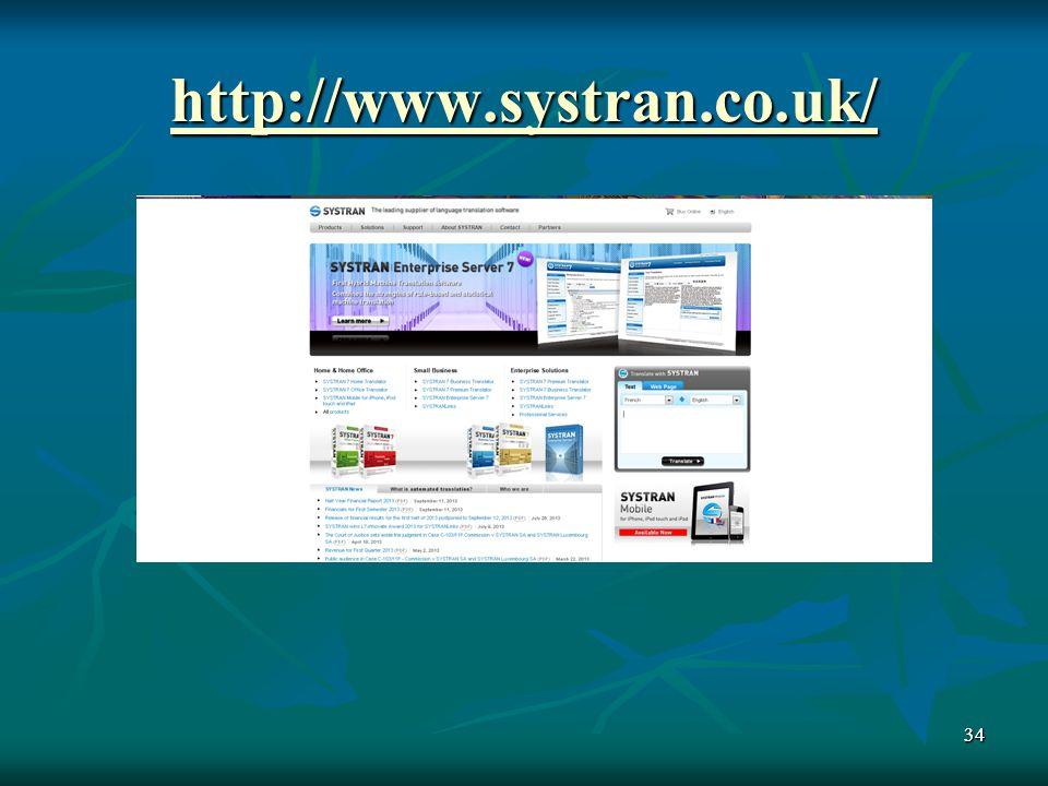 http://www.systran.co.uk/ 34