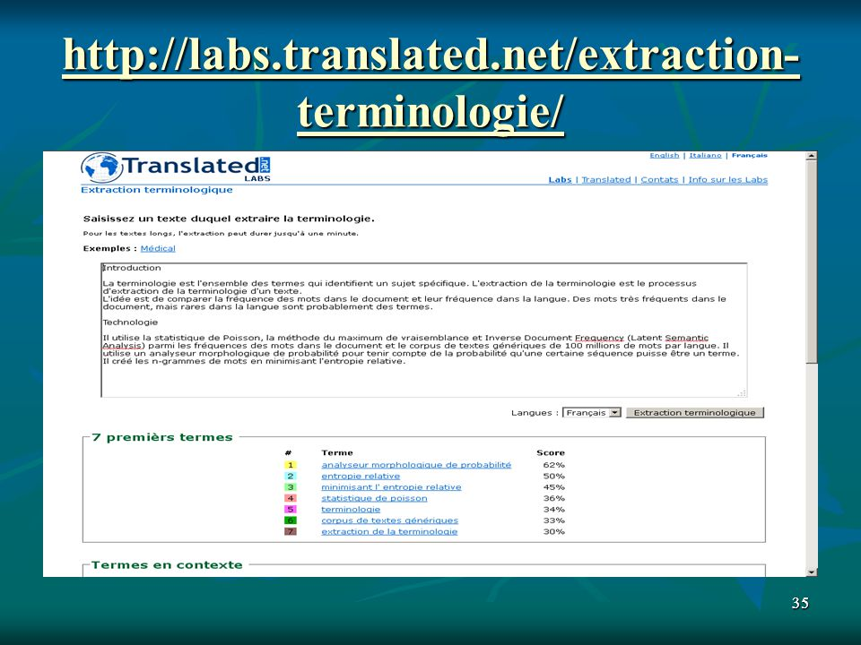 http://labs.translated.net/extraction-terminologie/ 35