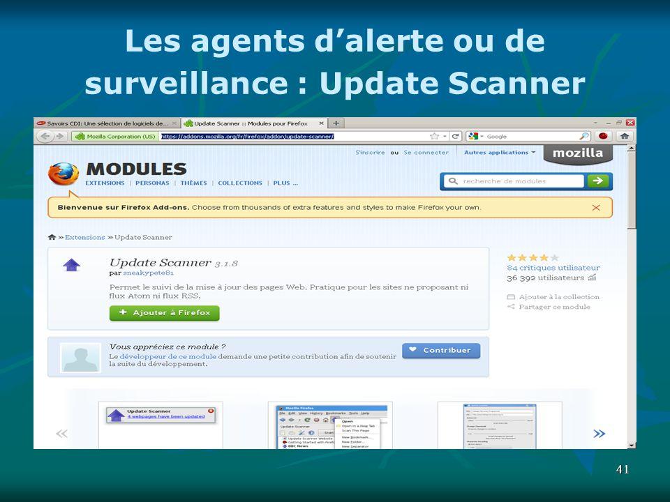 Les agents d'alerte ou de surveillance : Update Scanner