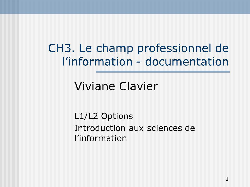 CH3. Le champ professionnel de l'information - documentation
