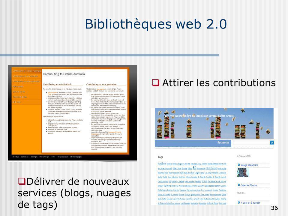 Bibliothèques web 2.0 Attirer les contributions