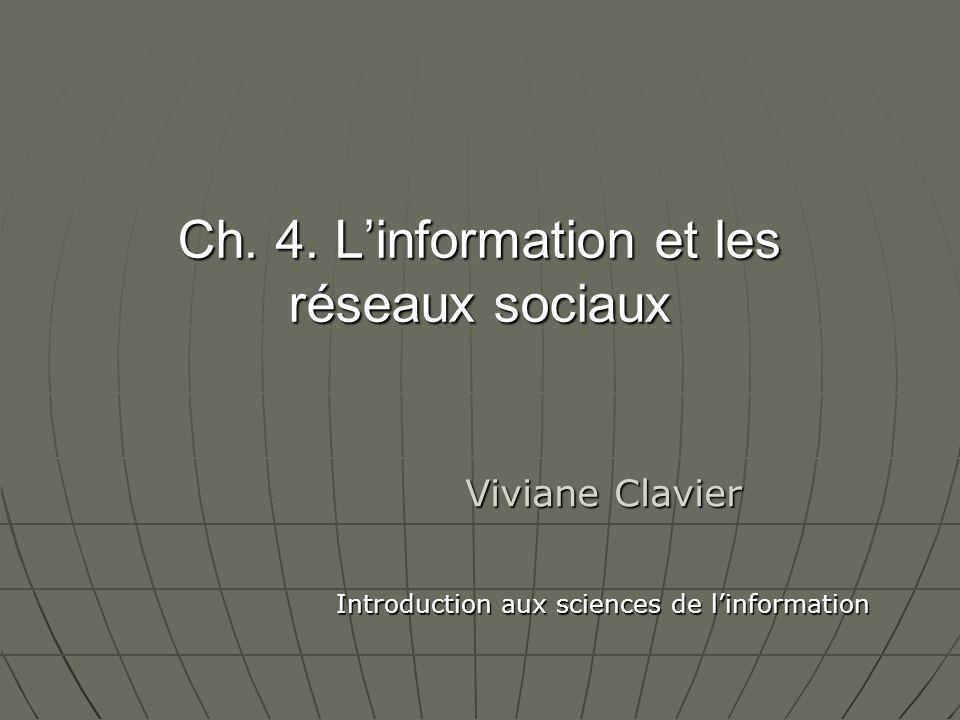 Ch. 4. L'information et les réseaux sociaux