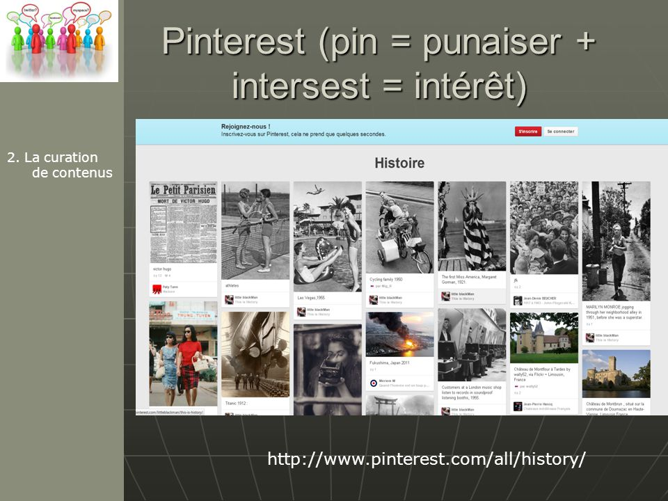 Pinterest (pin = punaiser + intersest = intérêt)