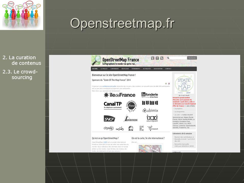 Openstreetmap.fr 2. La curation de contenus 2.3. Le crowd-sourcing
