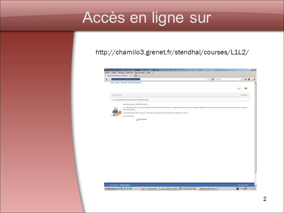 Accès en ligne sur http://chamilo3.grenet.fr/stendhal/courses/L1L2/