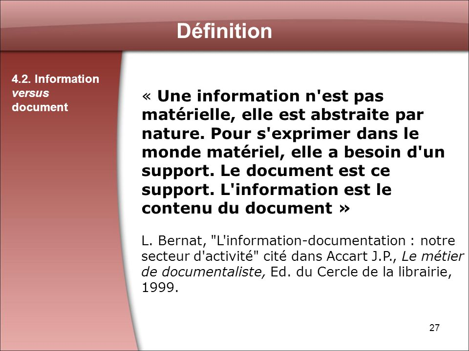 Définition 4.2. Information versus document.