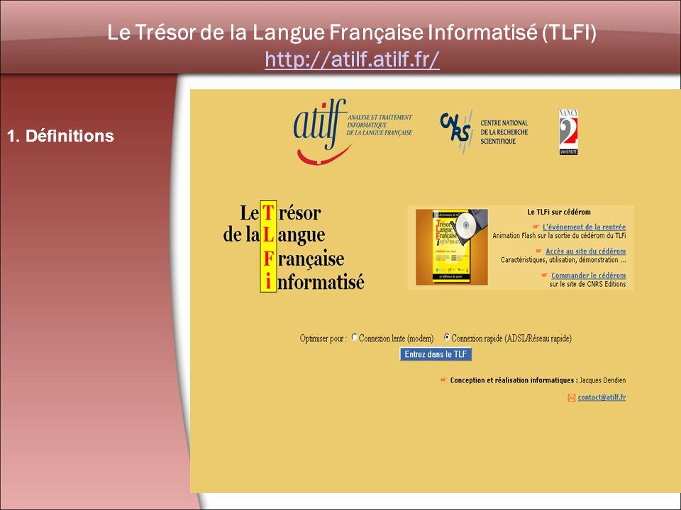 Le Trésor de la Langue Française Informatisé (TLFI)