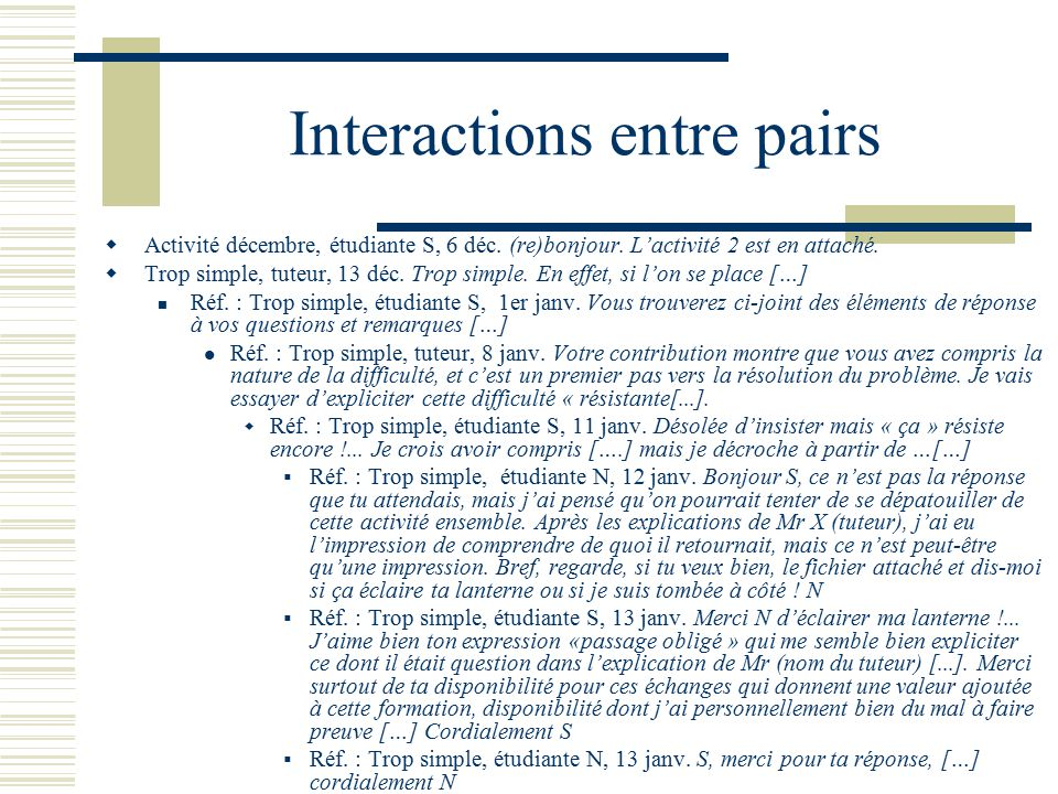 Interactions entre pairs