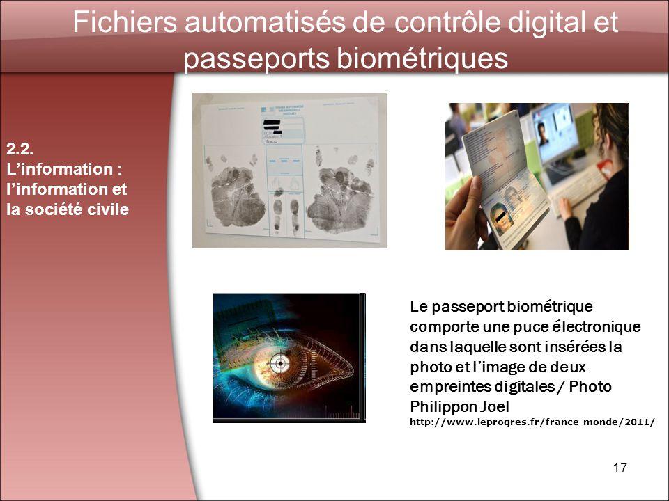 Fichiers automatisés de contrôle digital et passeports biométriques