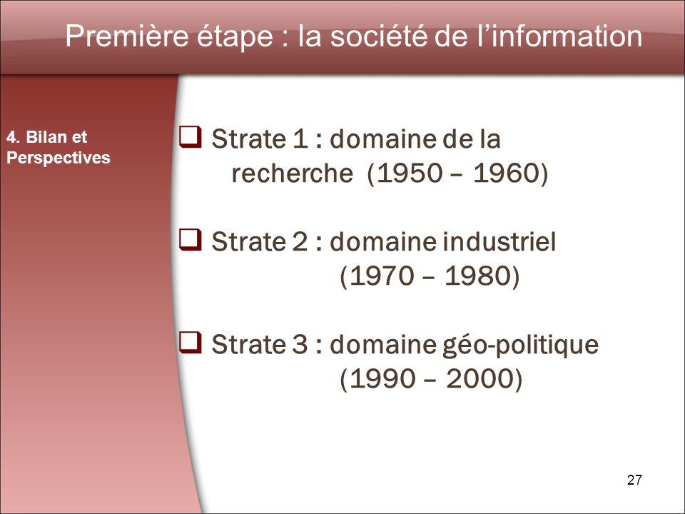 Première étape : la société de l'information