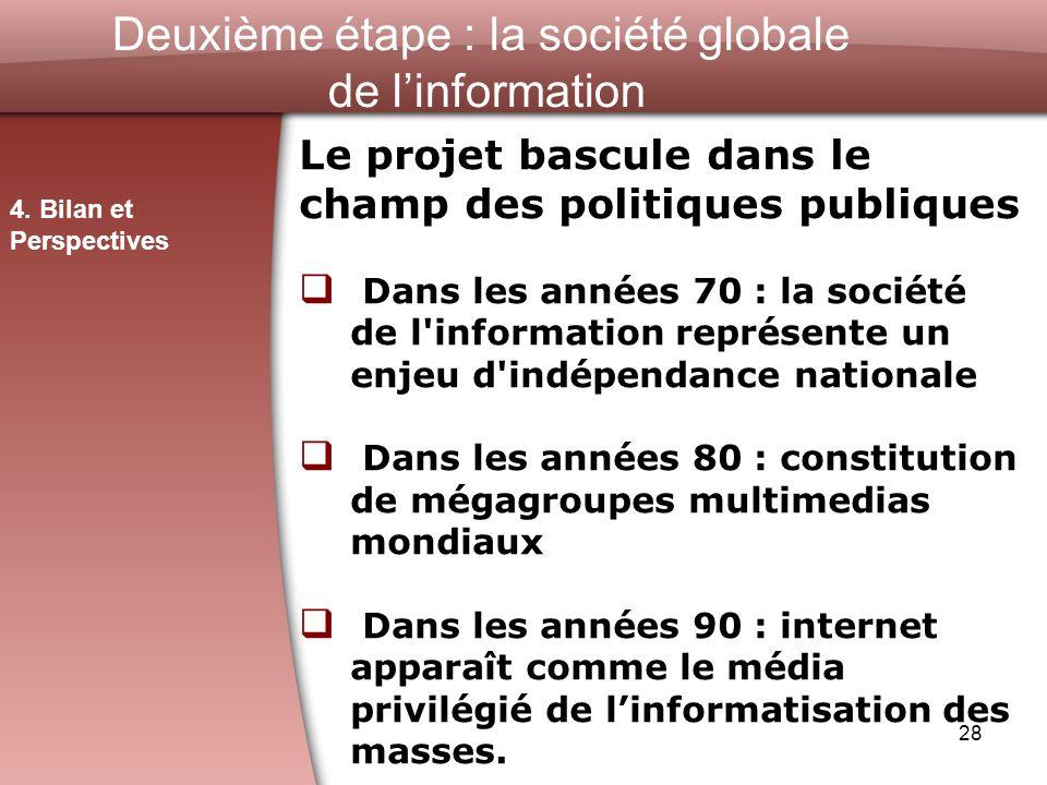 Deuxième étape : la société globale