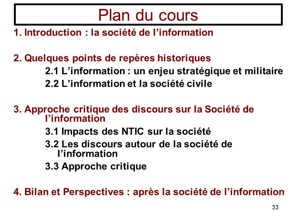 Plan du cours 1. Introduction : la société de l'information