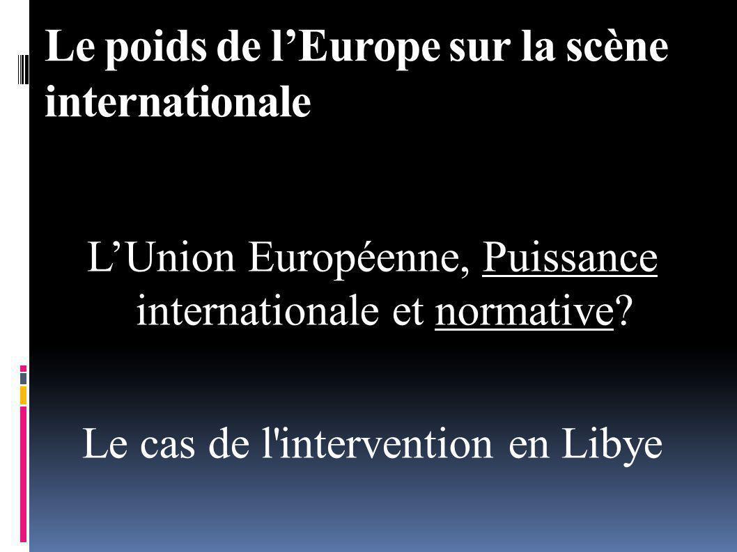 Le poids de l'Europe sur la scène internationale