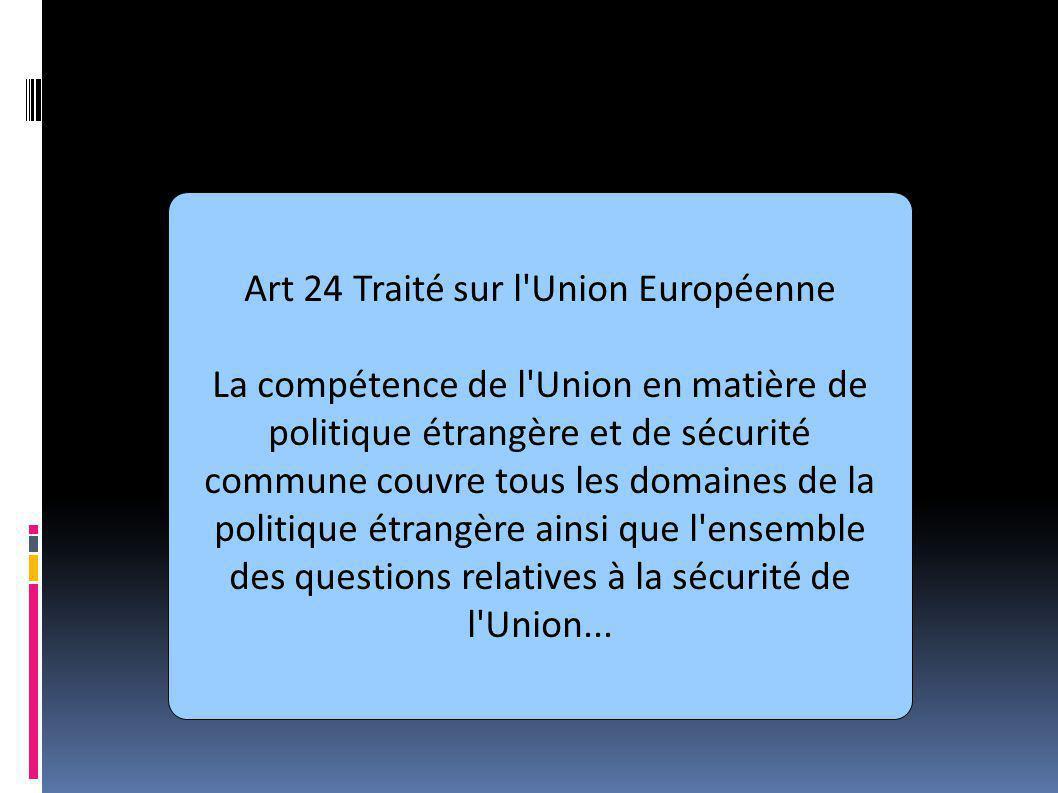 Art 24 Traité sur l Union Européenne