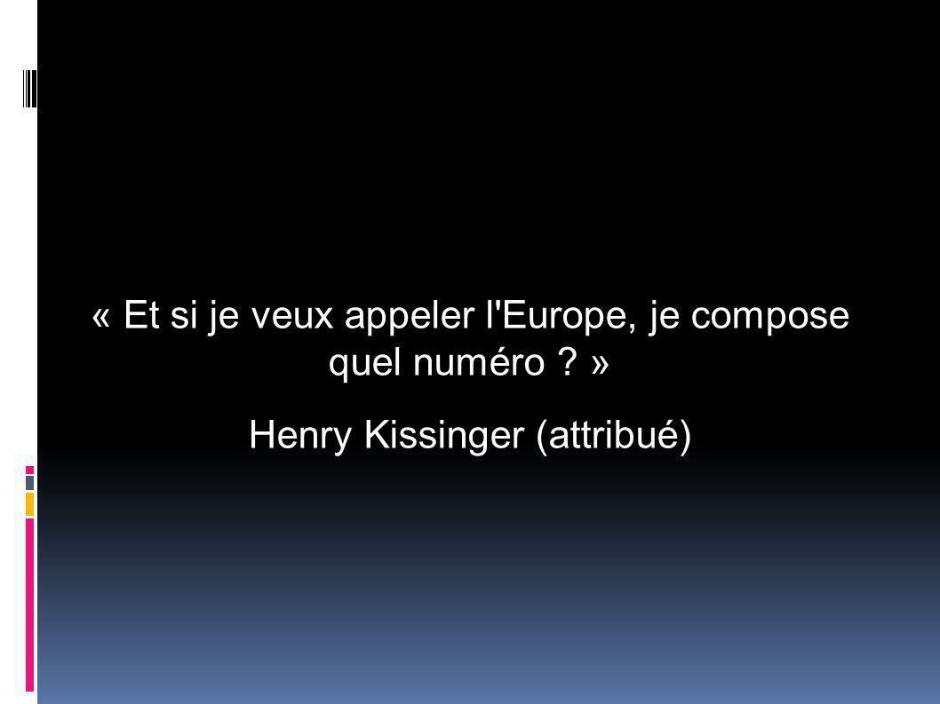 « Et si je veux appeler l Europe, je compose quel numéro »