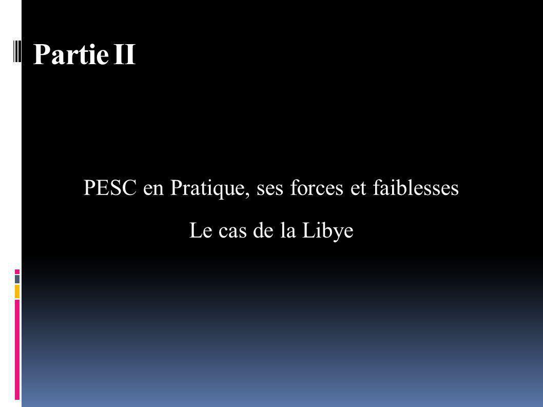 PESC en Pratique, ses forces et faiblesses