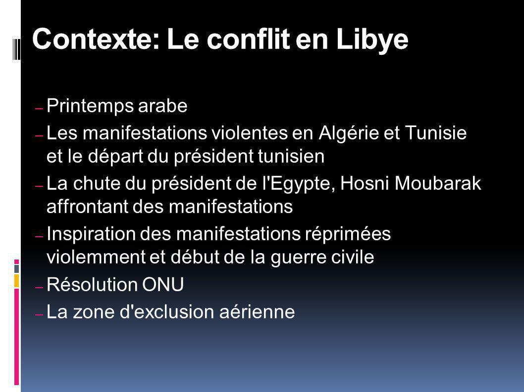 Contexte: Le conflit en Libye
